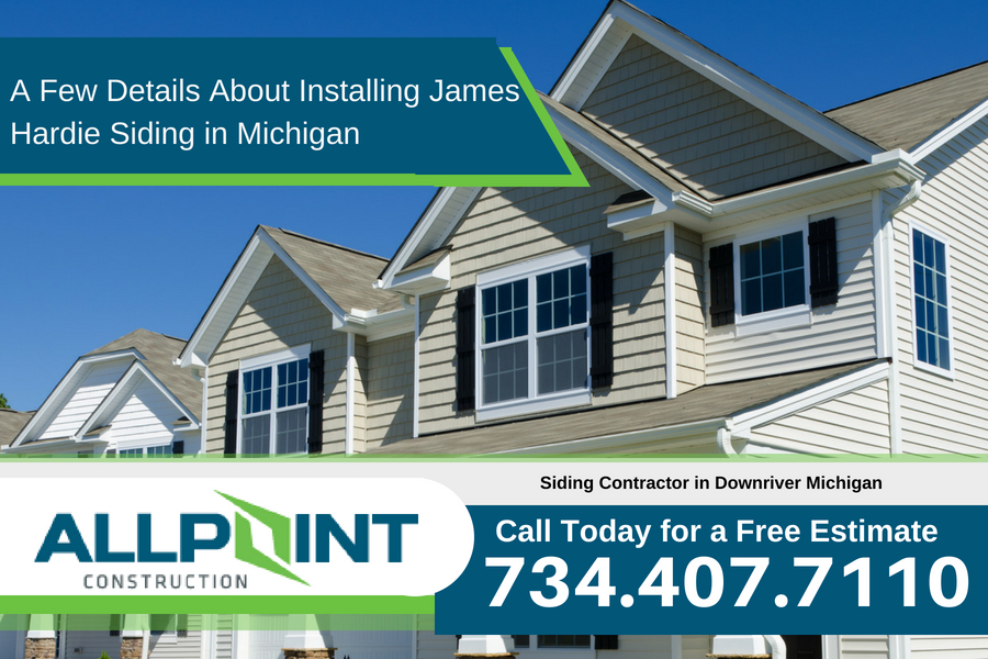 A Few Details About Installing James Hardie Siding in Michigan