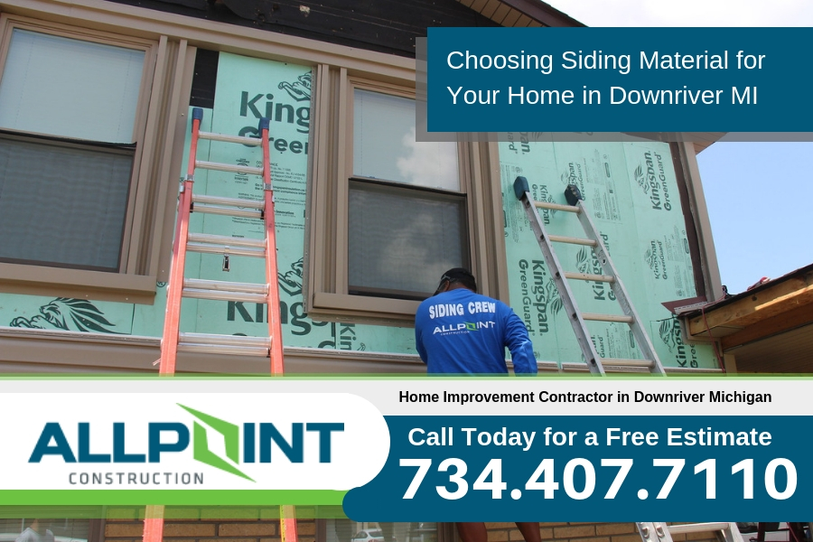 Choosing Siding Material for Your Home in Downriver Michigan