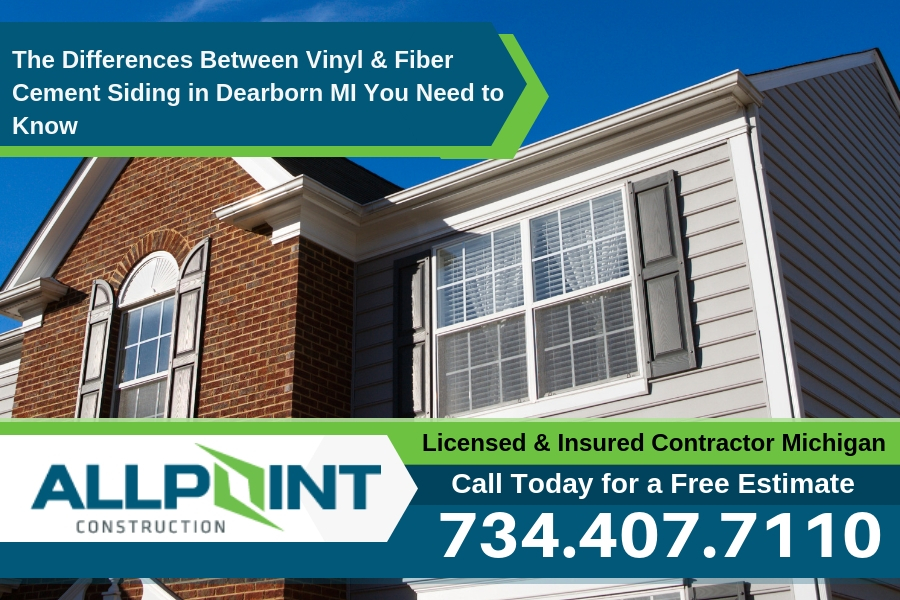 The Differences Between Vinyl & Fiber Cement Siding in Dearborn MI You Need to Know