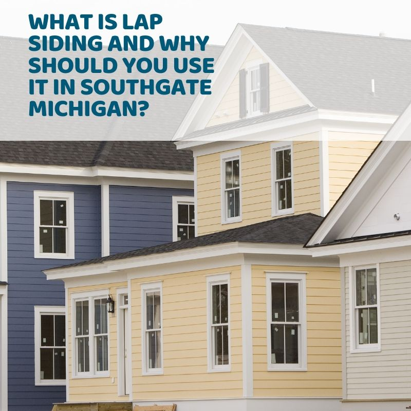 What Is Lap Siding And Why Should You Use It in Southgate Michigan?