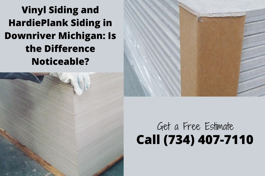 Vinyl Siding and HardiePlank Siding in Downriver Michigan: Is the Difference Noticeable?